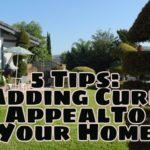 5 Tips For Adding Curb Appeal And Value To Your Home