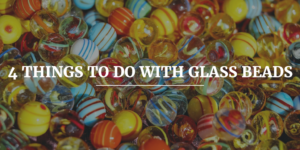 Glass Bead Projects