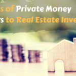Cash In A Flash! 5 Merits of Private Money Lenders to Real Estate Investors