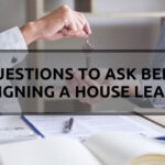 5 Questions to Ask Before Signing a House Lease